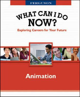 WHAT CAN I DO NOW: ANIMATION - What Can I Do Now? (Hardback)