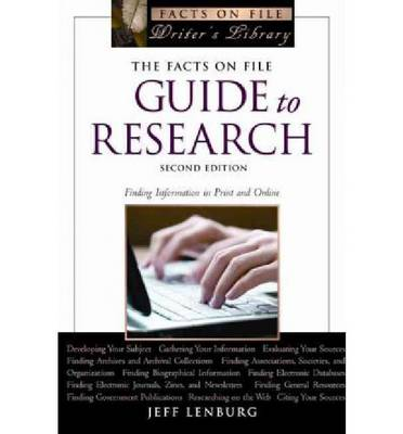 The Facts on File Guide to Research: Finding Information in Print and Online (Paperback)