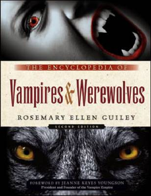 The Encyclopedia of Vampires and Werewolves: Second Edition (Paperback)