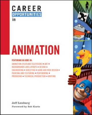 Career Opportunities in Animation (Hardback)