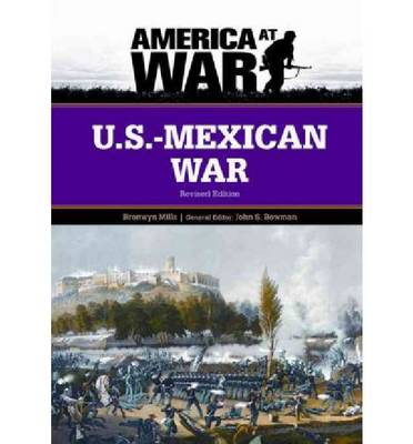 U.S.-Mexican War: Revised Edition (Hardback)