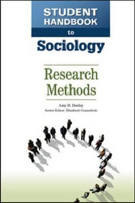 Student Handbook to Sociology: Research Methods - Student Handbook to Sociology (Hardback)