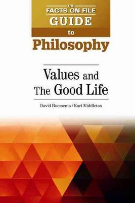 Values and The Good Life (Hardback)