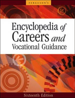 Encyclopedia of Careers and Vocational Guidance: 5-Volume Set - Encyclopedia of Careers and Vocational Guidance (Hardback)