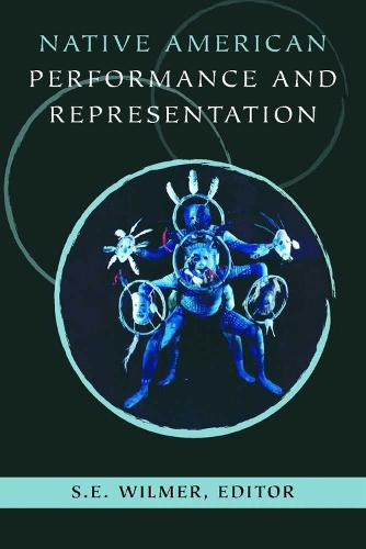 Native American Performance and Representation (Paperback)
