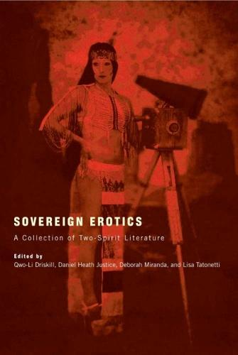 Sovereign Erotics: A Collection of Two-Spirit Literature (Paperback)