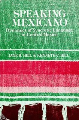 SPEAKING MEXICANO (Hardback)