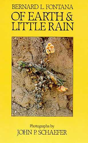 Of Earth And Little Rain (Paperback)