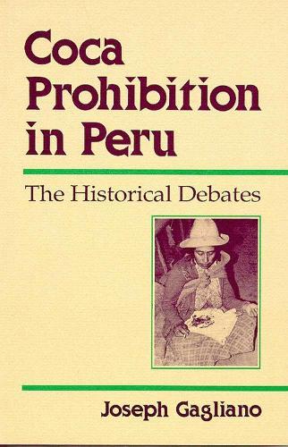 COCA PROHIBITION IN PERU (Hardback)