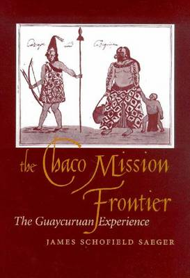 THE CHACO MISSION FRONTIER (Hardback)