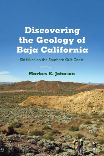 DISCOVERING THE GEOLOGY OF BAJA CALIFORNIA (Paperback)