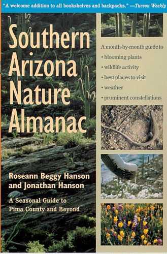 SOUTHERN ARIZONA NATURE ALMANAC (Paperback)