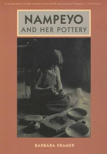 NAMPEYO AND HER POTTERY (Paperback)