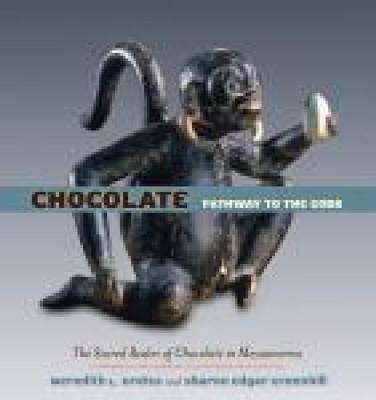 Chocolate: Pathway to the Gods (Hardback)