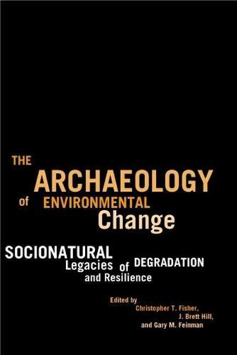 THE ARCHAEOLOGY OF ENVIRONMENTAL CHANGE (Hardback)
