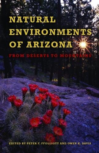 Natural Environments of Arizona: From Desert to Mountains (Paperback)