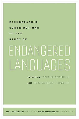 Ethnographic Contributions to the Study of Endangered Languages (Hardback)