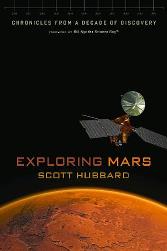 Exploring Mars: Chronicles from a Decade of Discovery (Paperback)