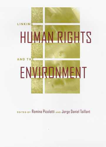 Linking Human Rights and the Environment (Paperback)