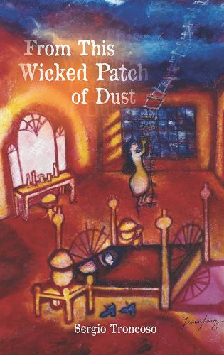From This Wicked Patch of Dust (Paperback)