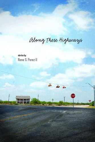 Along These Highways (Paperback)