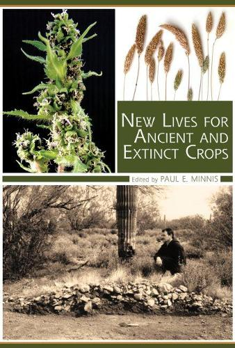 New Lives for Ancient and Extinct Crops (Hardback)