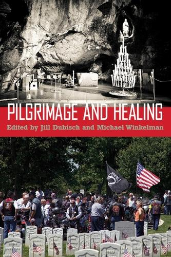 Pilgrimage and Healing (Paperback)