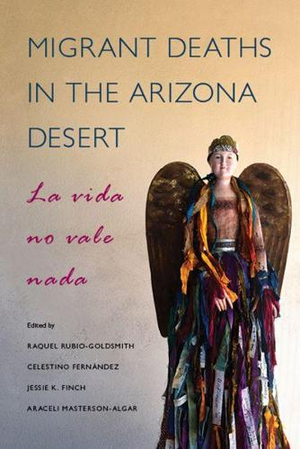 Migrant Deaths in the Arizona Desert: La vida no vale nada (Paperback)