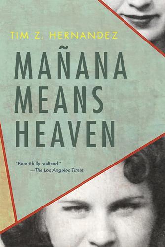 Manana Means Heaven - Camino del Sol (Paperback)