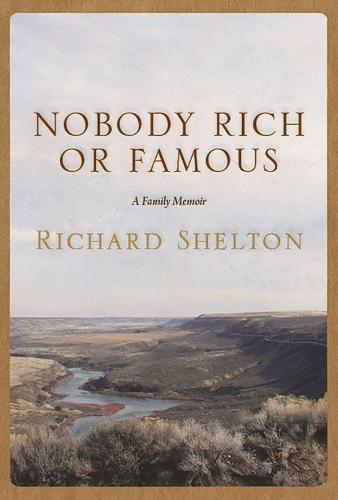 Nobody Rich or Famous: A Family Memoir (Paperback)
