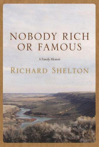 Nobody Rich or Famous: A Family Memoir (Hardback)