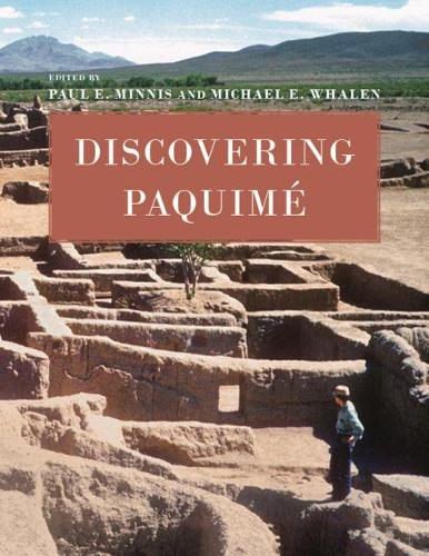 Discovering Paquime (Paperback)