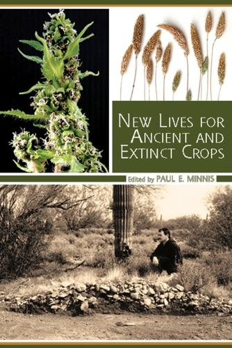 New Lives for Ancient and Extinct Crops (Paperback)