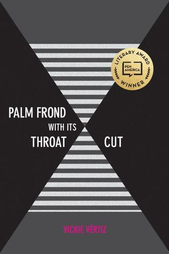 Palm Frond with Its Throat Cut - Camino del Sol (Paperback)
