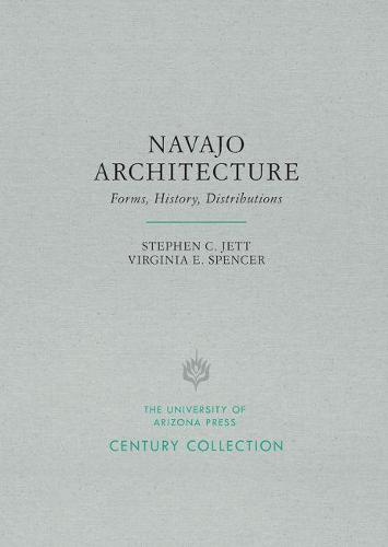 Navajo Architecture: Forms, History, Distributions - Century Collection (Paperback)
