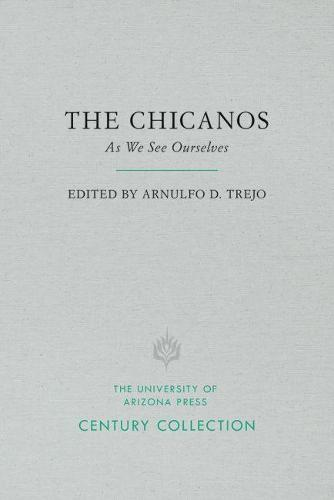 The Chicanos: As We See Ourselves - Century Collection (Paperback)