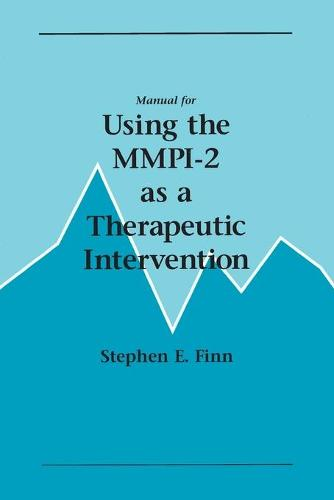 Manual for Using the MMPI-2 as a Therapeutic Intervention (Paperback)