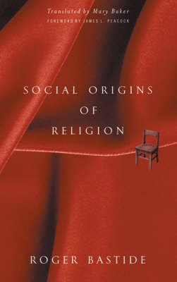 Social Origins Of Religion (Paperback)
