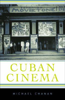 Cuban Cinema - Cultural Studies of the Americas (Paperback)
