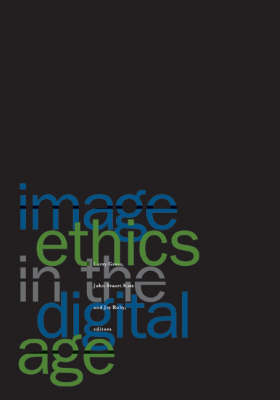 Image Ethics In The Digital Age (Paperback)