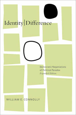 Identity/Difference: Democratic Negotiations of Political Paradox (Paperback)