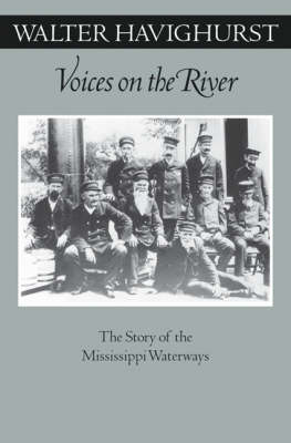 Voices On The River: The Story Of The Mississippi Waterways - Fesler-Lampert Minnesota Heritage (Paperback)