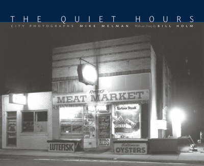 The Quiet Hours: City Photographs (Hardback)