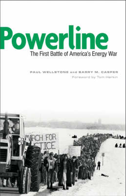 Powerline: The First Battle of America's Energy War (Paperback)