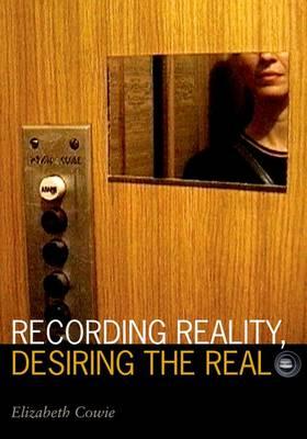 Recording Reality, Desiring the Real - Visible Evidence (Hardback)