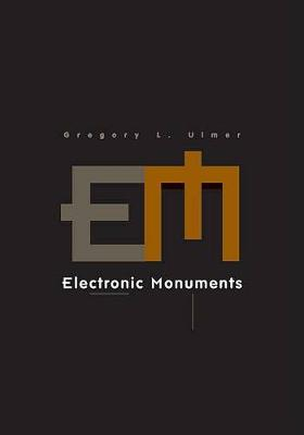 Electronic Monuments - Electronic Mediations 15.00 (Paperback)