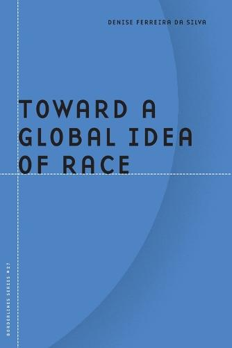 Toward a Global Idea of Race - Barrows Lectures (Paperback)
