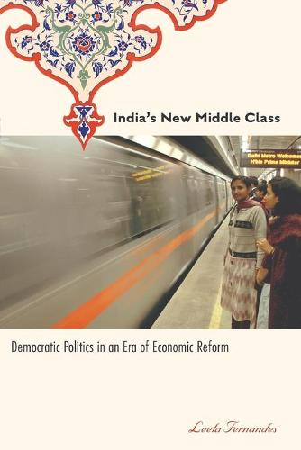India's New Middle Class: Democratic Politics in an Era of Economic Reform (Paperback)