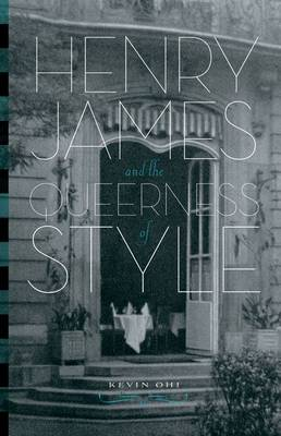 Henry James and the Queerness of Style (Hardback)