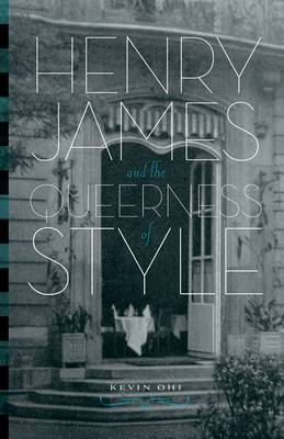 Henry James and the Queerness of Style (Paperback)